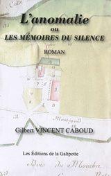 Gilbert Vincent Caboud l anomalie ou memoires du silence