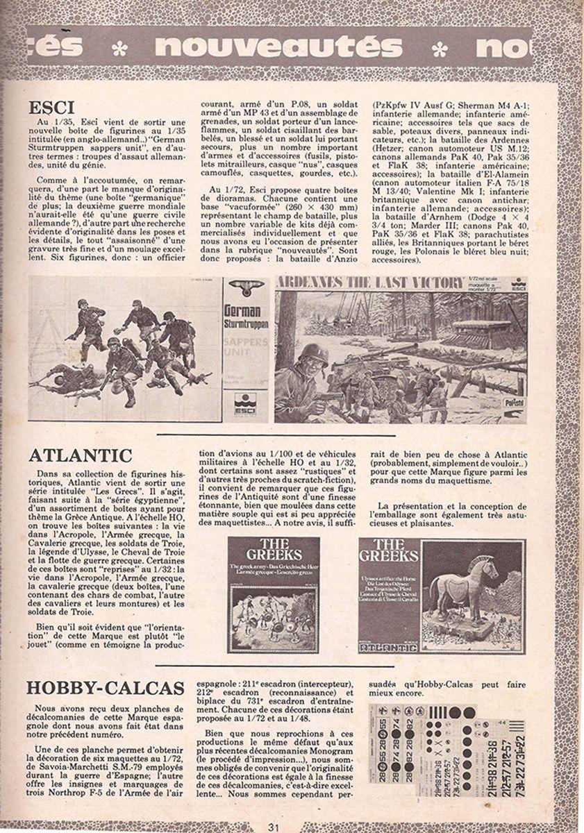 Les nouveautés ESCI étaient souvent annoncées dans le fameux magazine de l'époque Maquette Plastique Magazine. Il en va de même pour les publicités de la marque italienne.  Vous en trouverez un certain nombre ici. Un grand merci à Fabrice !