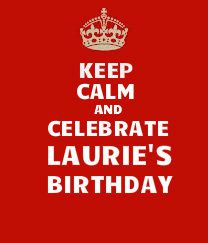 keep-calm-laurie.jpg