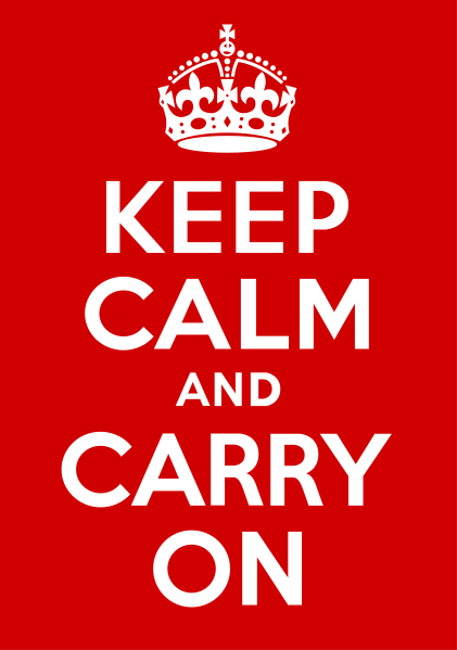 Keep calm and carry on traduction