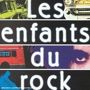 00942140-photo-pochette-les-enfants-du-rock.jpg