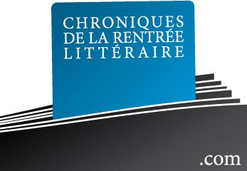 01 chronique de la rentree litteraire