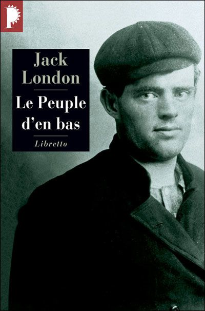 http://idata.over-blog.com/1/35/13/57/12-04/Jack-London-Le-peuple-d-en-bas.jpg