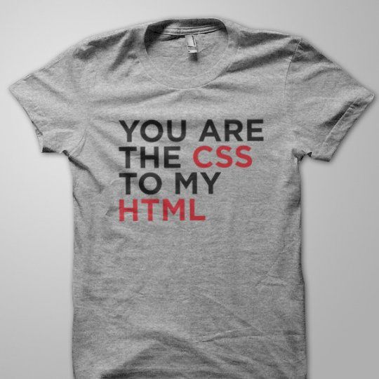 YOU-ARE-THE-CSS-TO-MY-HTML.jpeg