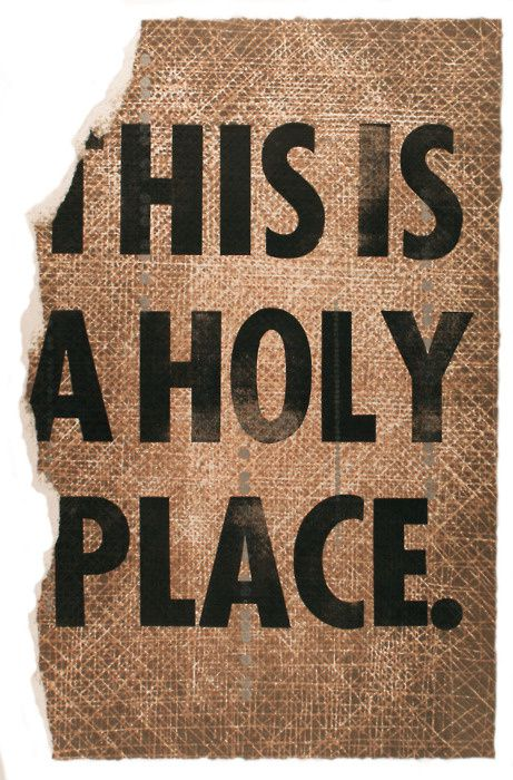 this-is-a-holy-place-letterpress-relief-2010.jpeg