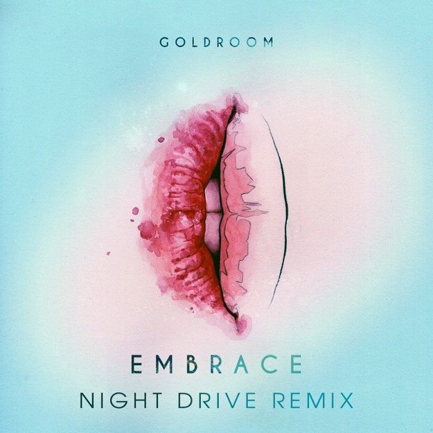 Goldroom-Embrace-NightDrive-remix.jpg