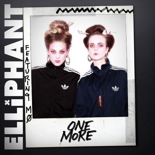 Elliphant ft. MØ – One More on arcstreet blog mag paris