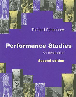 Performance-Studies-Schechner-Richard-9780415372466