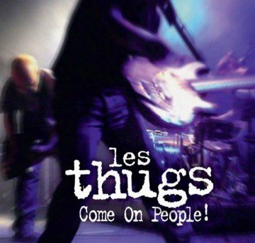 Les-Thugs---Come-on-people.jpg