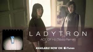 Ladytron---Ace-of-HZ--Tiesto-remix-.jpg