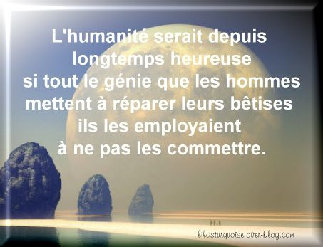 Citations en images (Philosophie, réflexion) - Le blog de ...