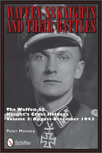 Waffen-SS Knights and their Battles Vol.3