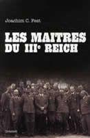 Les maîtres du IIIème Reich